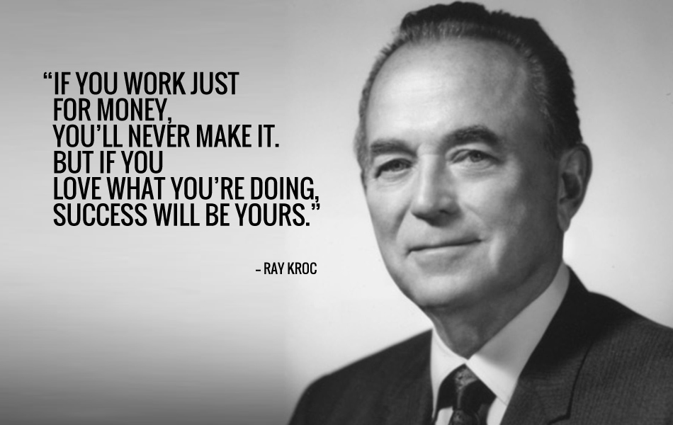 RAY KROC INSPIRATIONAL QUOTE