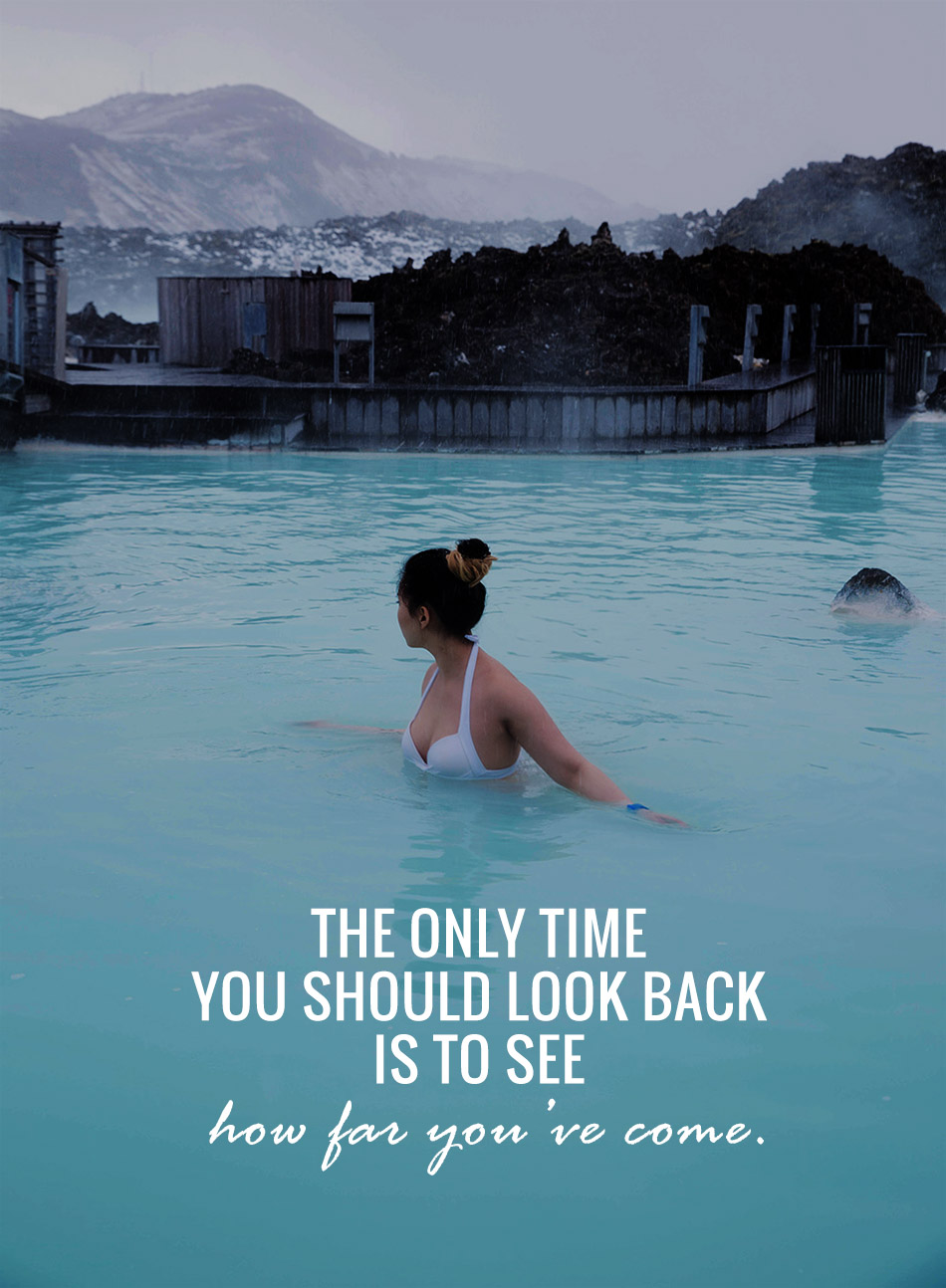 the only time you should look back is to see how far you've come | inspiration | quotes
