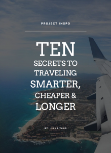 10 Secrets To Traveling Smarter, Cheaper, & Longer | @projectinspo