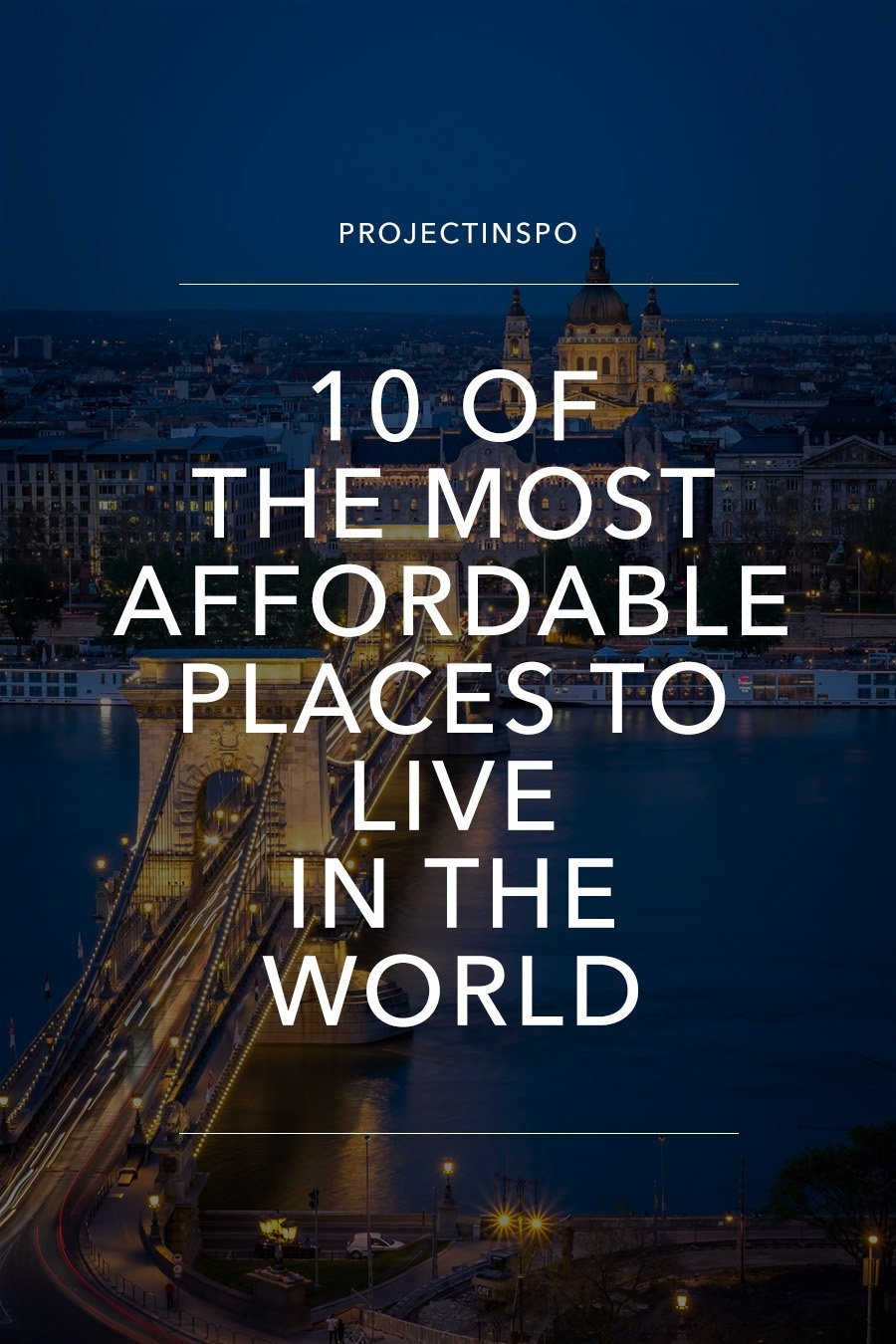 10 of the most affordable places to live in the world